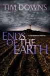 Ends of the Earth (Bug Man Novel) - Tim Downs
