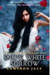 Snow White Sorrow  - Cameron Jace