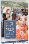 High Society: The English Social Elite, 1880-1914 (Social History) - Pamela Horn