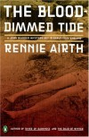 The Blood-Dimmed Tide: A John Madden Mystery (Penguin Mysteries) - Rennie Airth