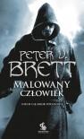 Malowany człowiek. Księga II - Brett Peter V.