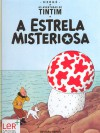 A Estrela Misteriosa (As Aventuras de Tintim, #10) - Hergé