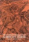 The Complete Woodcuts of Albrecht Dürer - Albrecht Dürer, Willi Kurth