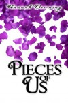 Pieces of Us - Hannah Downing