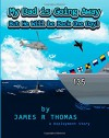 My Dad Is Going Away But He Will Be Back One Day!: A Deployment Story - James R. Thomas