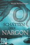 Schatten über Nargon (German Edition) - Nicole Wollschlaeger