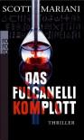 Das Fulcanelli-Komplott - Scott Mariani