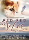 Red Red Wine - Jess Dee