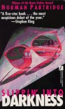 Slippin' into Darkness - Norman Partridge