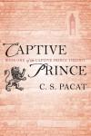 Captive Prince - C. S. Pacat