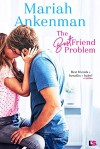 The Best Friend Problem - Mariah Ankenman