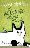 Có hai con mèo ngồi bên cửa sổ - Nguyễn Nhật Ánh, Đỗ Hoàng Tường