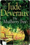 The Mulberry Tree - Jude Deveraux