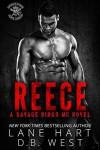 Reece (Savage Kings MC #7) - Lane Hart, D.B. West