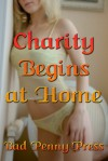 Charity Begins at Home - Bad Penny Press