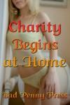 Charity Begins at Home - Bad Penny Press