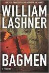 Bagmen - William Lashner