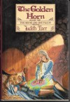 The Golden Horn - Judith Tarr