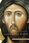 Taught by God: Making Sense of the Difficult Sayings of Jesus - Daniel Fanous