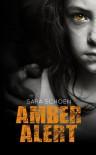 Amber Alert - Sara Schoen