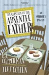 The Question of the Absentee Father (An Asperger's Mystery) - E. J. Copperman, Jeff Cohen