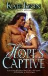 Hope's Captive - Kate Lyon