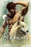 Blackwood (Perth Shifters #1) - Pia Foxhall