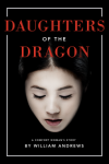 Daughters of the Dragon: A Comfort Woman's Story - William Andrews