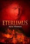 Eterlimus - Aziz Hamza