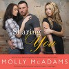 Sharing You: A Novel - Molly McAdams