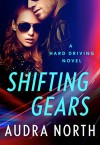 Shifting Gears (Hard Driving) - Audra North