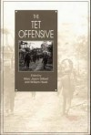 The Tet Offensive - Marc Jason Gilbert, William Head
