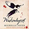 Wakenhyrst - Michelle Paver, Juanita McMahon