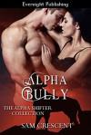 Alpha Bully - Sam Crescent