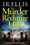 The Murder at Redmire Hall - J. R. Ellis