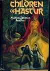 Children of Hastur: The Heritage of Hastur / Sharra's Exile (Darkover) - Marion Zimmer Bradley