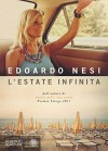 L'estate infinita (Narratori italiani) (Italian Edition) - Edoardo Nesi