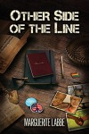Other Side of the Line - Marguerite Labbe