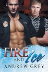 Fire and Ice - Andrew Grey