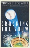 Cracking the Show - Thomas Boswell
