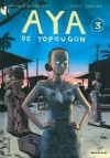 Aya de Yopougon, Tome 3 (Aya, #3) - Marguerite Abouet,  Clément Oubrerie