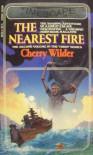 The Nearest Fire (Timescape) - Cherry Wilder