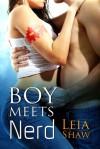 Boy Meets Nerd - Leia Shaw