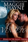 Twilight Vendetta (Wings In The Night: Reborn Book 2) - Maggie Shayne