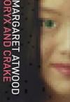 Oryx and Crake - Margaret Atwood