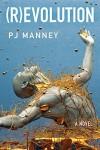(R)evolution (Phoenix Horizon Book 1) - PJ Manney