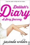 A Sexy Journey (Delilah's Diary, #1) - Jasinda Wilder