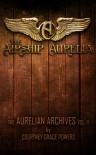 The Airship Aurelia - Courtney Grace Powers