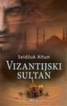 Vizantijski sultan - Seldzuk Altun