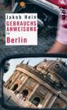 Gebrauchsanweisung für Berlin - Jakob Hein